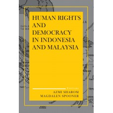 Human Rights and Democracy in Indonesia and Malaysia