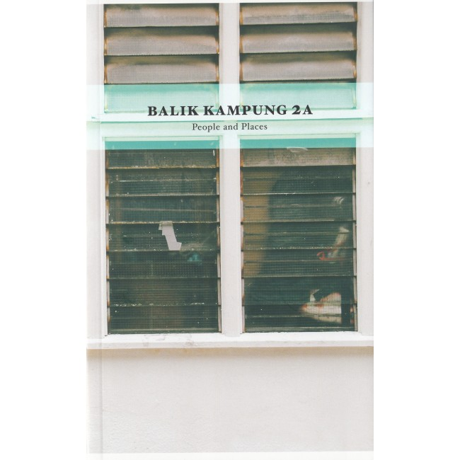 Balik Kampung 2A : People and Places