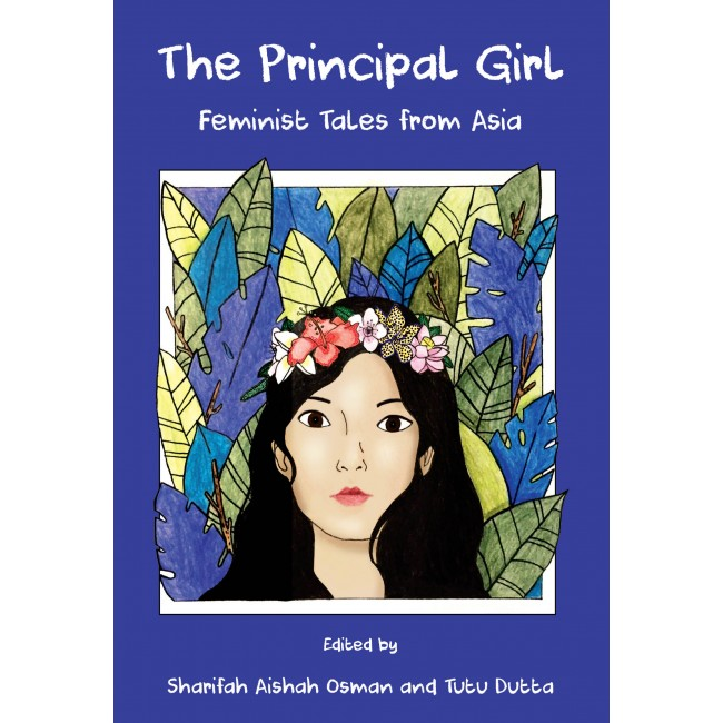 The Principal Girl: Feminist Tales from Asia