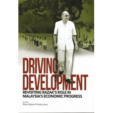 Driving Development: Revisiting Razak's Role in Malaysia's Economic Progress