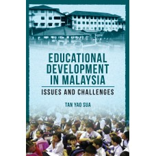 Educational Development in Malaysia: Issues and Challenges