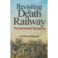 Revisiting the Death Railway: The Survivors Accounts