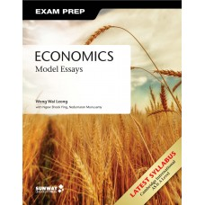 CAMBRIDGE INTERNATIONAL AS & A LEVEL ECONOMICS: Model Essays