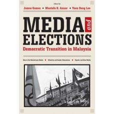 Media and Elections: Democratic Transition in Malaysia
