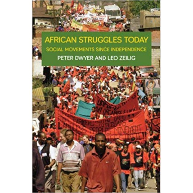 African Struggles Today: Social Movement Since Independence