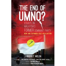 The End of UMNO? New and Expanded Post-GE14 Edition