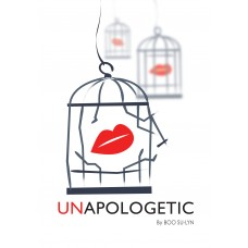 Unapologetic by Boo Su-Lyn
