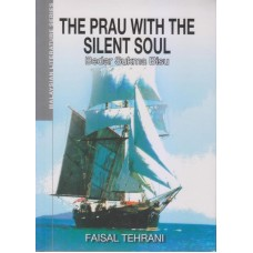The Prau With The Silent Soul (Bedar Sukma Bisu) by Faisal Tehrani