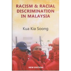 Racism & Racial Discrimination in Malaysia (New Edition)