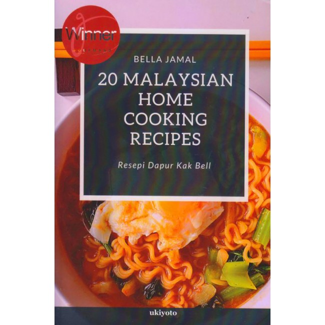 20 Malaysian Home Cooking Recipes | Resepi Dapur Kak Bell