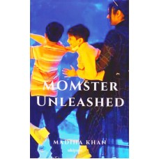 Momster Unleashed | Madiha Khan