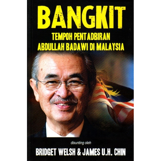 Bangkit by Bridget Welsh & James U.H. Chin