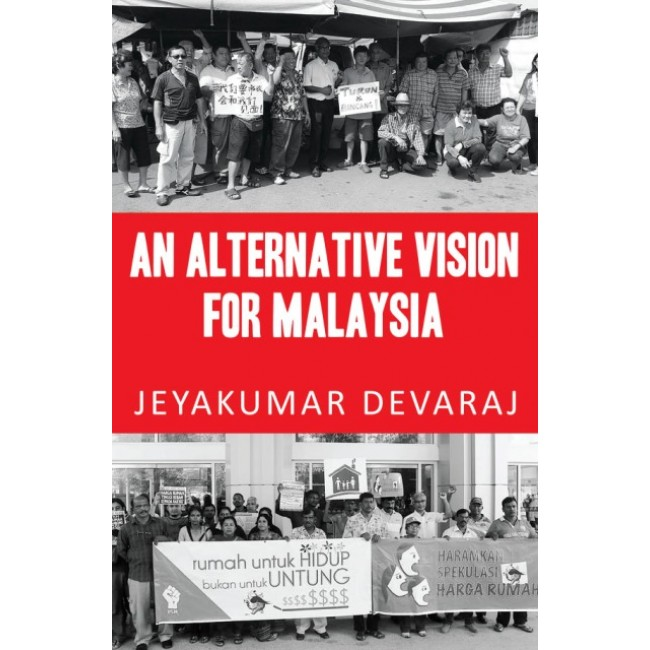 An Alternative Vision For Malaysia