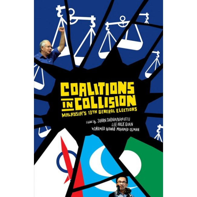 Coalitions in Collision: Malaysia's 13th General Elections
