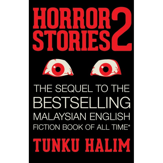Horror Stories 2 by Tunku Halim