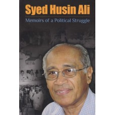 Syed Husin Ali: Memoirs of a Political Struggle