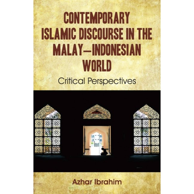 Contemporary Islamic Discourse in the Malay–Indonesian World