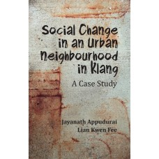 Social Change in an Urban Neighbourhood in Klang: A Case Study
