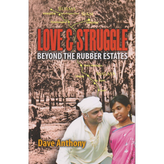 Love & Struggle: Beyond the Rubber Estates