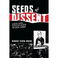 Seeds of Dissent - Selected Essays on Political Reforms and Social Change