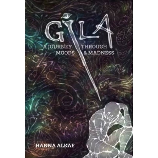GILA: A Journey Through Moods & Madness