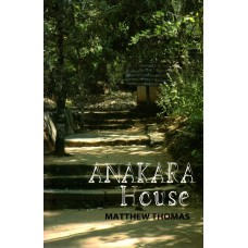 Anakara House by Matthew Thomas