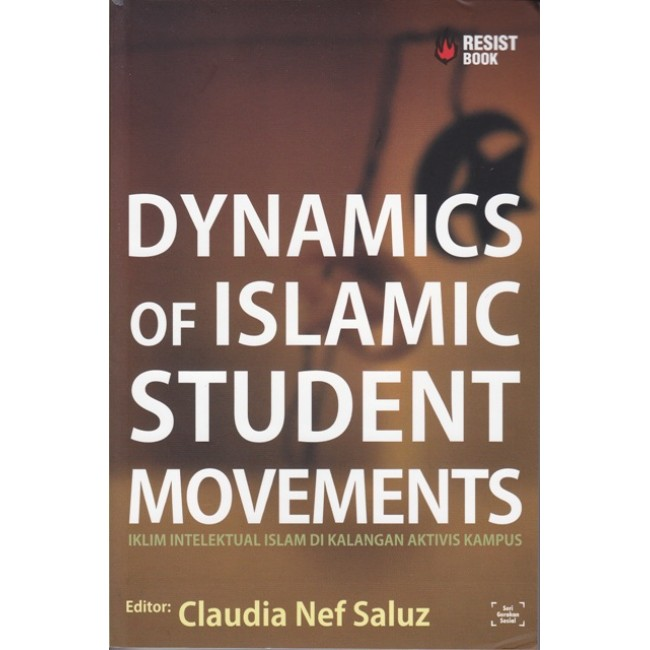 Dynamics of Islamic Student Movements