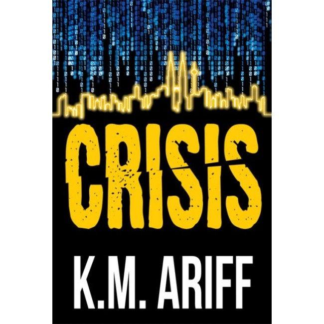 Crisis by K.M. Ariff