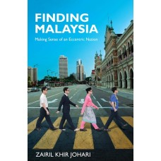 Finding Malaysia: Making Sense of an Eccentric Nation