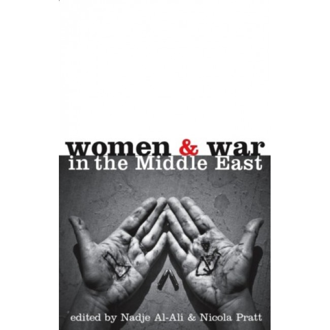 Women and War in the Middle East: Transnational Perspectives
