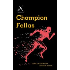 Champion Fellas | Dipika Mukherjee and Sharon Bakar