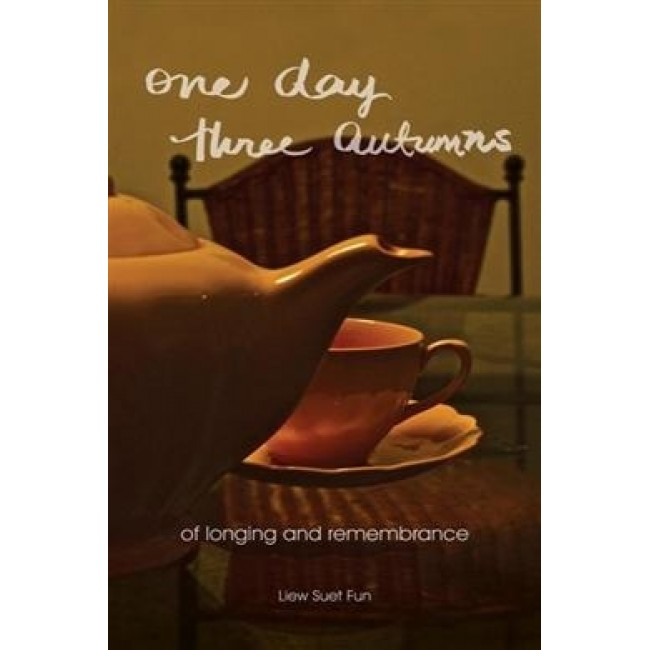 One Day, Three Autumns: Of Longing and Remembrance
