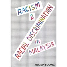 Racism & Racial Discrimination in Malaysia