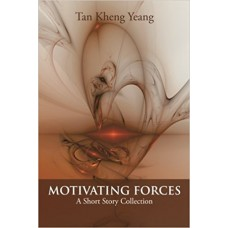 Motivating Forces: A Short Story Collection