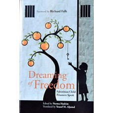 Dreaming of Freedom: Palestinian Child Prisoners Speak