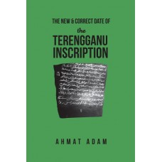 The New & Correct Date of the Terengganu Inscription
