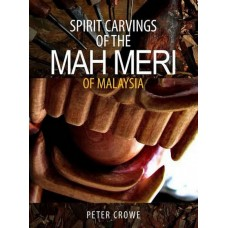 Spirit Carvings of the Mah Meri of Malaysia