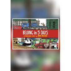 Beijing in 5 Days by Mimi Mashud