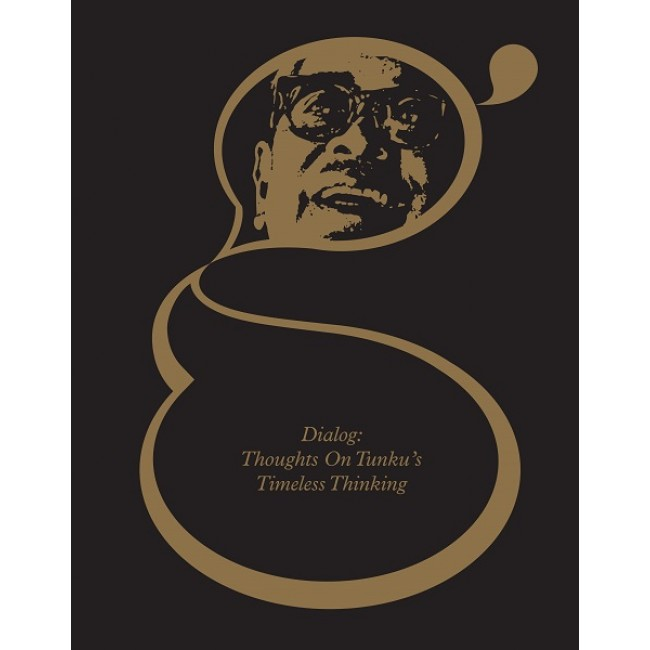 Dialog: Thoughts on Tunku's Timeless Thinking