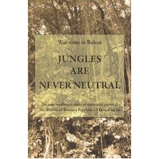 Jungles Are Never Neutral