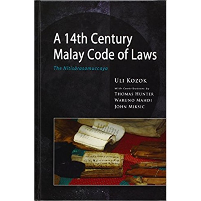 A 14th Century Malay Code of Laws: The Nitisarasamuccaya