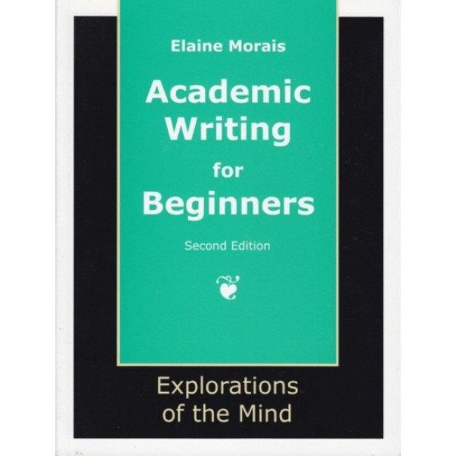 Academic Writing for Beginners (Second Edition)