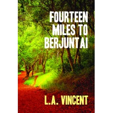 Fourteen Miles to Berjuntai (E-Book)