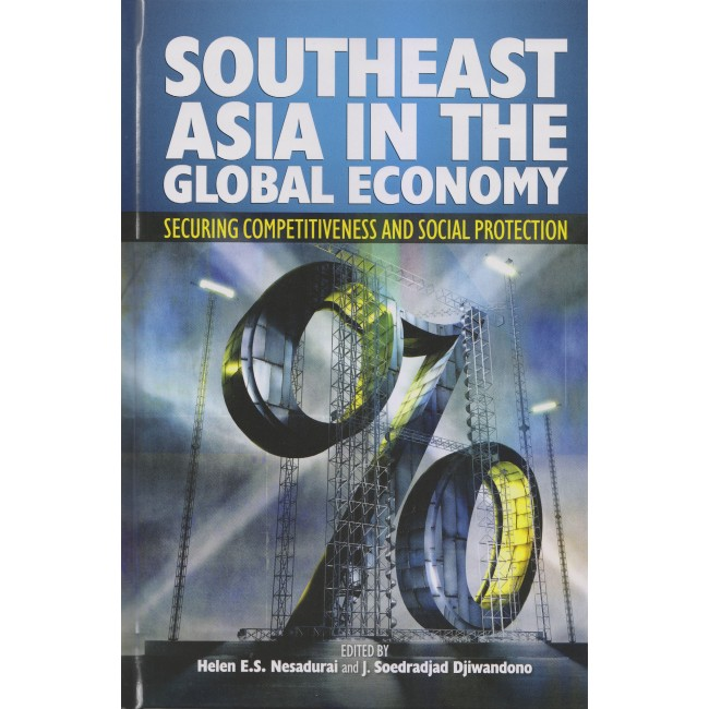 Southeast Asia in the Global Economy: Securing Competitiveness and Social Protection